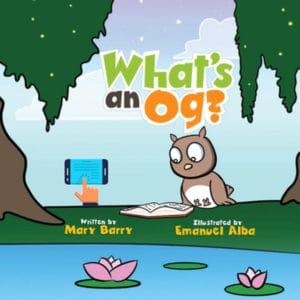 What's an Og?, Whats an og, Kids book, children's book, 3-5 yo, 4-6 yo, learn to read, read to your child, reader, phonics, phonemics, teacher, parents, homeschool, homeschooling, preschool, preschoolers, kindergarten, kindergarden, ebook